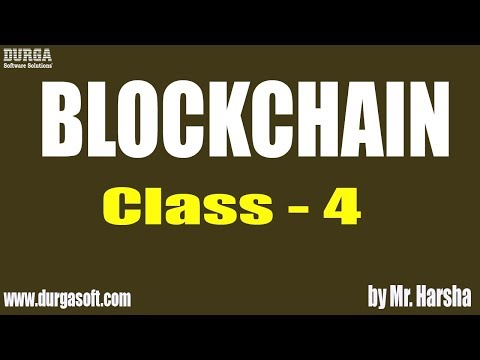 Learn BLOCKCHAIN Online Training | Crypto Currencies | Class - 4 | by Harsha Sir