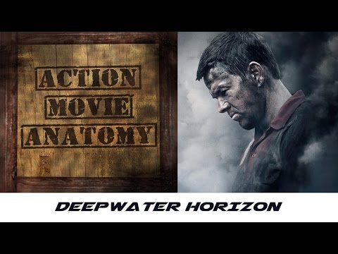 Deepwater Horizon (2016) Review | Action Movie Anatomy