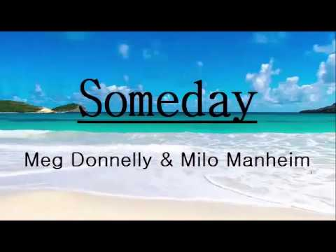 "Milo Manheim, Meg Donnelly - Someday (From ""ZOMBIES"") Lyrics / Lyric Video"