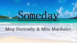 Milo Manheim Meg Donnelly Someday From ZOMBIES Lyrics.mp3