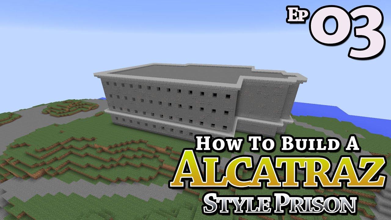 Alcatraz style prison how to build minecraft e3 z one n only