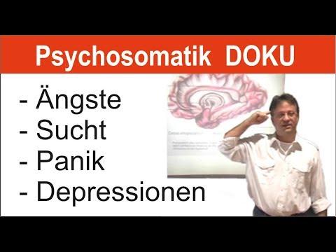 Psychosomatik Vortrag! Ängste Depressionen Angststörung überwinden und loslassen, Lehrvideo Doku