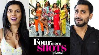 FOUR MORE SHOTS PLEASE - New Season Trailer REACTION! | Sayani, Kirti Kulhari, Bani J, Maanvi Gagroo