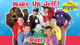 Classic Wiggles: Wake Up Jeff! (Part 3 of 4)