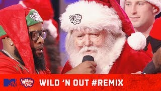 Santa Claus Turns Up w/ the Red Squad 🎁 | Wild 'N Out | #Remix