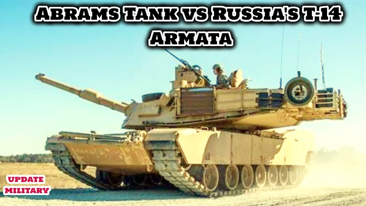 f488e0437625 Upgraded Abrams Tank vs Russia s T-14 Armata with New Weapons