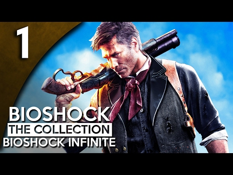Let's Play BioShock Infinite Blind Part 1 - Columbia 1912 [BioShock Collection Gameplay]