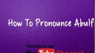 How to pronounce Abulfeda