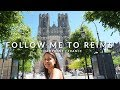 FOLLOW ME TO THE CHAMPAGNE: City Guide to Reims in France | Miss Malvina