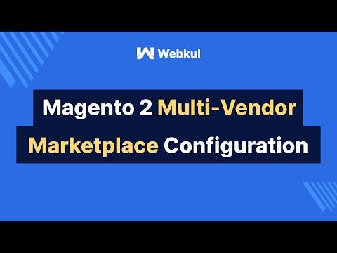 Magento 2 Multi Vendor Marketplace - Module Configuration