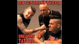 Os Catalepticos - Psychopath Fever
