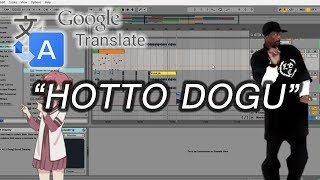 How To Make Google Translate song