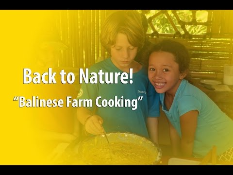Cooking Class Ubud - First & Best Balinese Farm Cooking School with Organic Farm Products