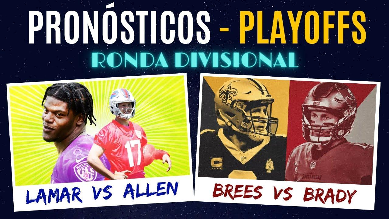 PRONÓSTICOS PLAYOFFS NFL | RONDA DIVISIONAL | BRADY vs BREES