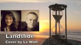 La Wolf - Landslide (WS64 and lagaringer)