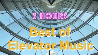 Elevator Music & Elevator Jazz: 3 HOURS of Jazzy Elevator Music and Elevator Jazz Music