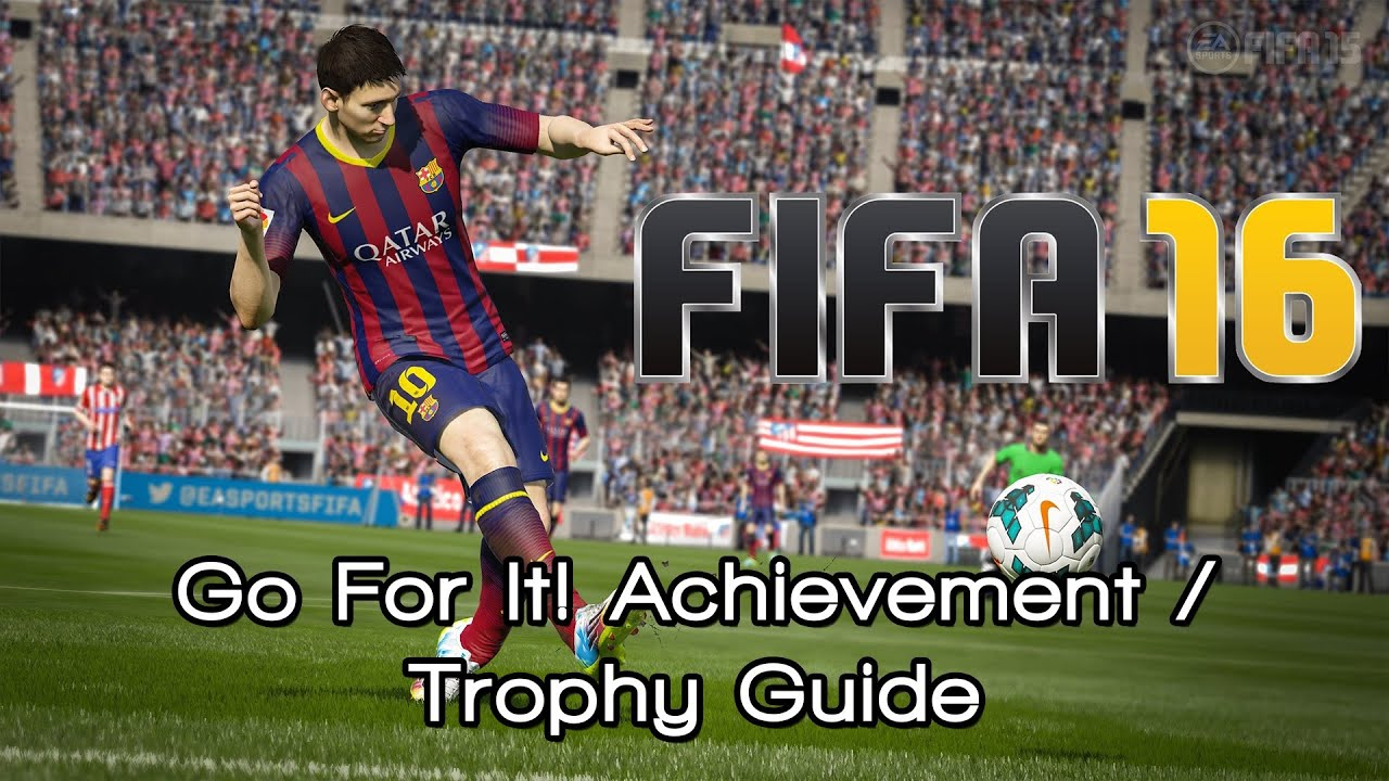 fifa 16 go for it achievement trophy guide youtube rh youtube com FIFA 08 PS3 fifa 08 achievement guide