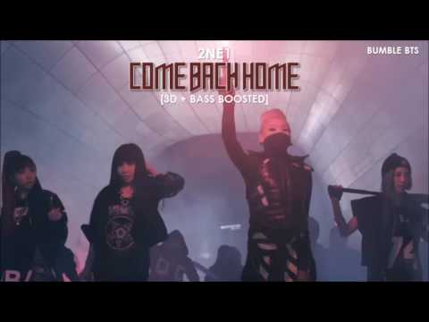 [3D+BASS BOOSTED] 2NE1 - COME BACK HOME (EXTENDED VER.) | bumble.bts