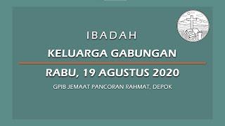 Agustus 19, 2020 - IKG - Keselamatan Bagi Segenap Bangsa