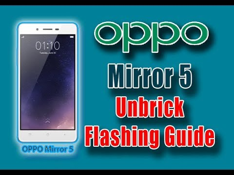 how-to-recover-oppo-mirror-5-unbrick-firmware