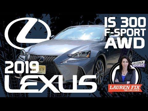 2019 Lexus IS 300 AWD F Sport | Expert Car Review from Lauren Fix