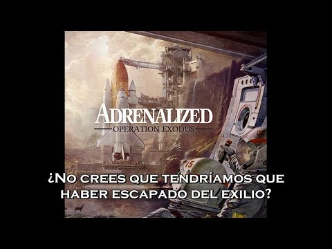 Adrenalized - Operation Exodus: Part II (Sub Español) Mp3