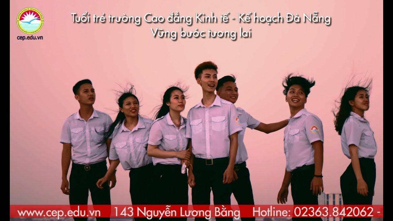 Video giới thiệu Trường Cao đẳng Kinh tế Kế hoạch Đà Nẵng – www.cep.edu.vn
