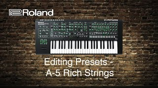 Roland System-8 - Editing Presets - A-5 Rich Strings