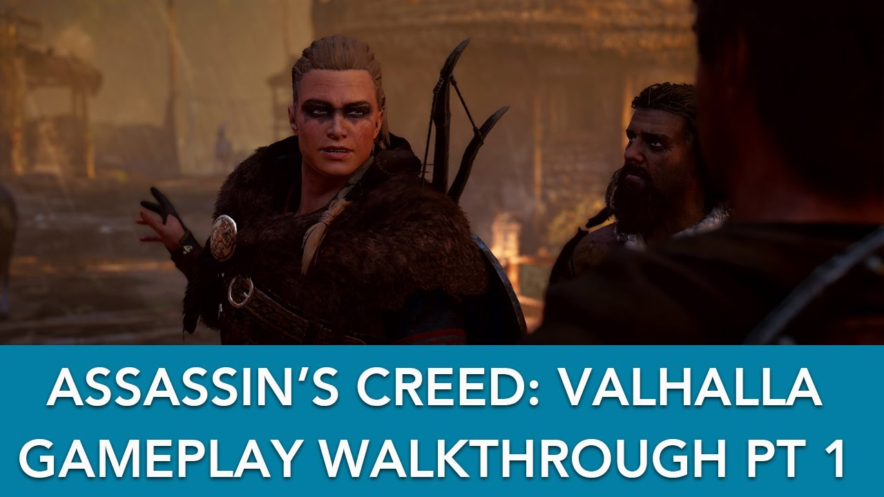 Assassin S Creed Valhalla New Gameplay Walkthrough Part 1