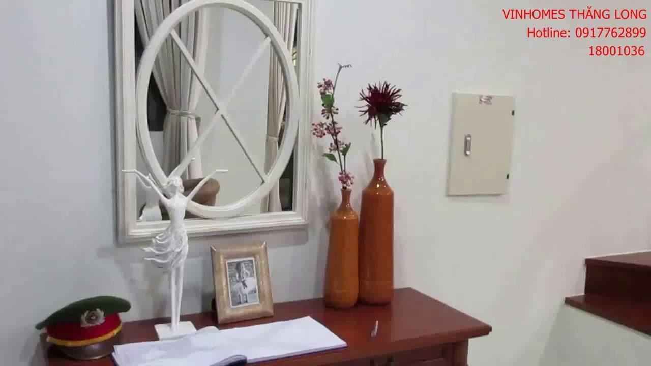 Nhà mẫu tại Vinhomes Thăng Long (Liền kề, biệt thự tại Hà Nội)