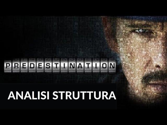 Predestination - Analisi struttura film #9 [Story Doctor]