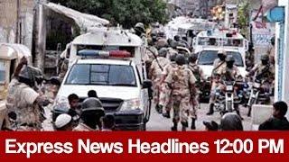 Express News Headlines - 12:00 PM | 3 April 2017