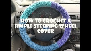 How to Crochet a Simple Steering Wheel Cover (Free Pattern!)