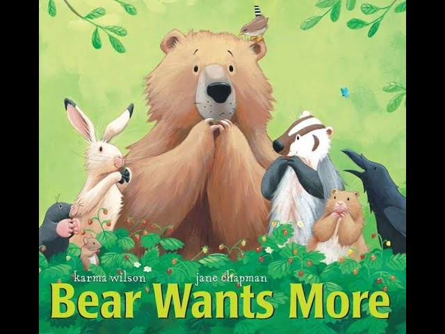 StoryTime: Bear Wants more