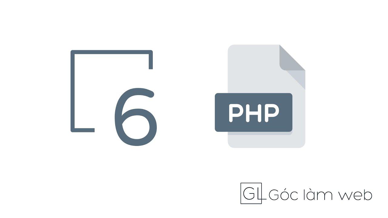 PHP cơ bản |  Bài 6: Đối tượng và lập trình hướng đối tượng trong PHP