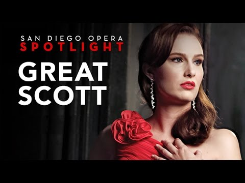 Great Scott - San Diego Opera Spotlight