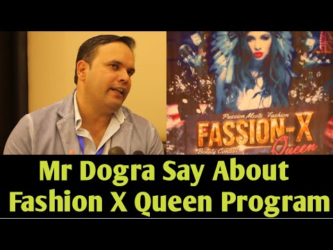 Mr Dogra Say About Fashion X Queen Program | YSM News India 2019
