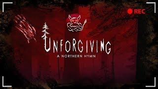 Unforgiving – A Northern Hymn : Хоррор для девочек