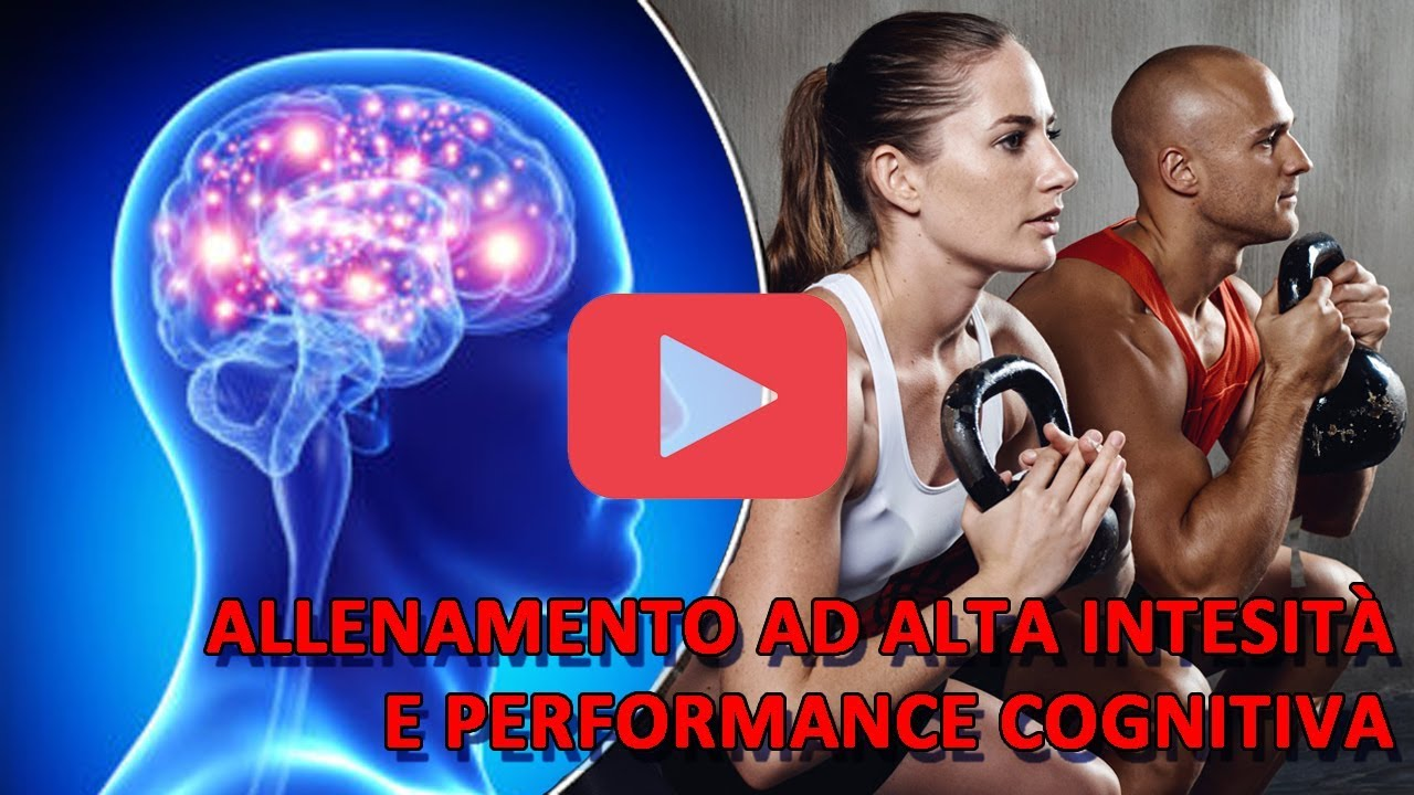 Allenamento ad alta intensità e performance cognitiva