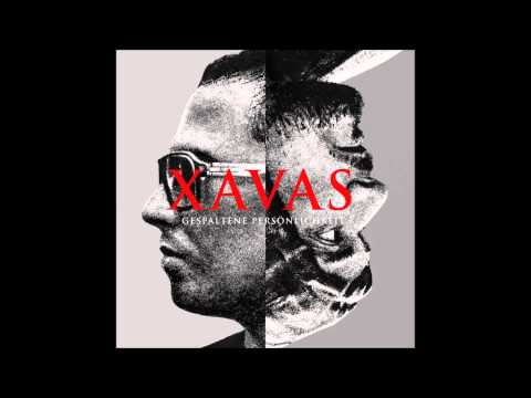 Xavas - Du bereicherst mich [Gespaltene Persönlichkeit]