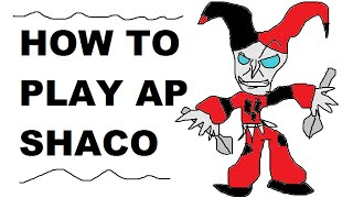 A Glorious Guide on How to Play AP Shaco