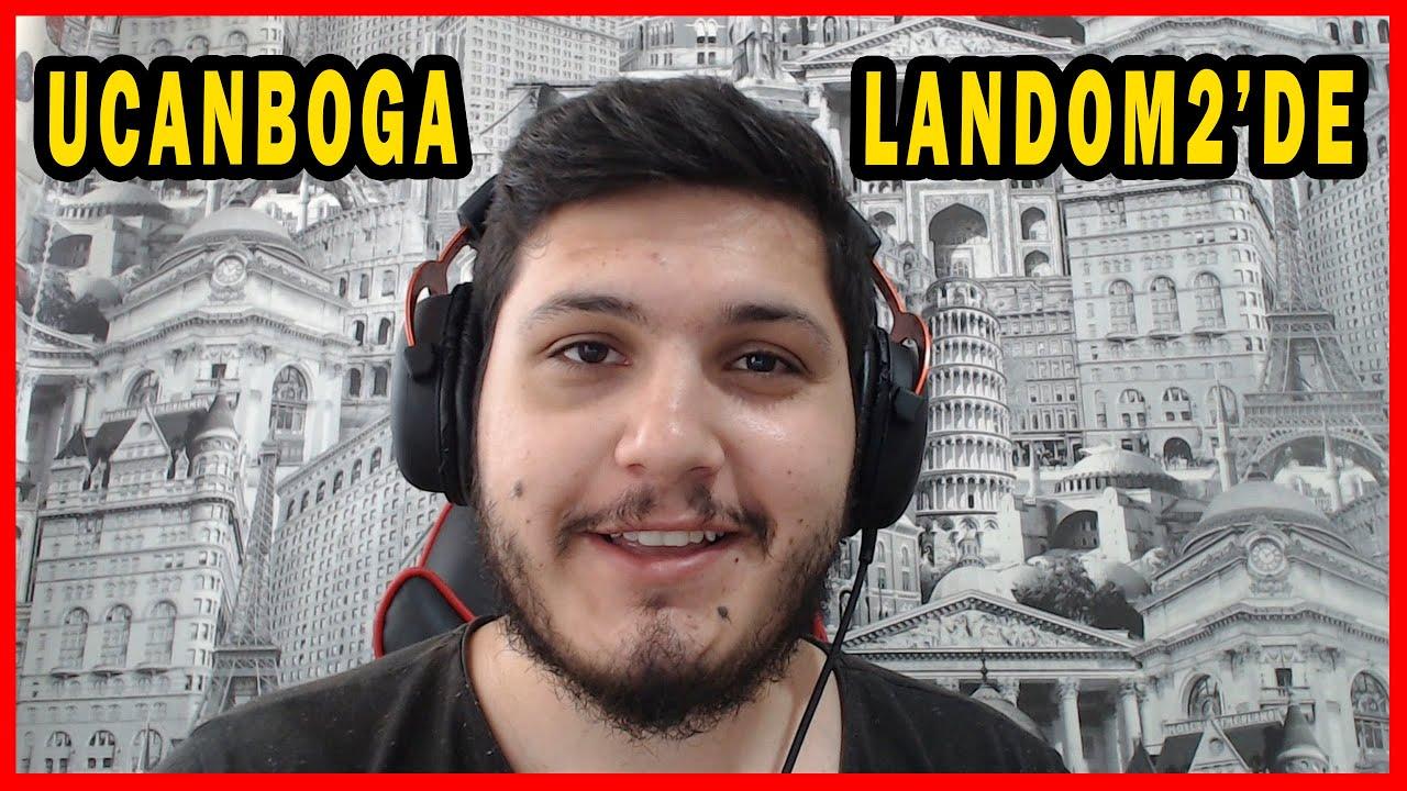 UCANBOĞA LANDOM2 DE !