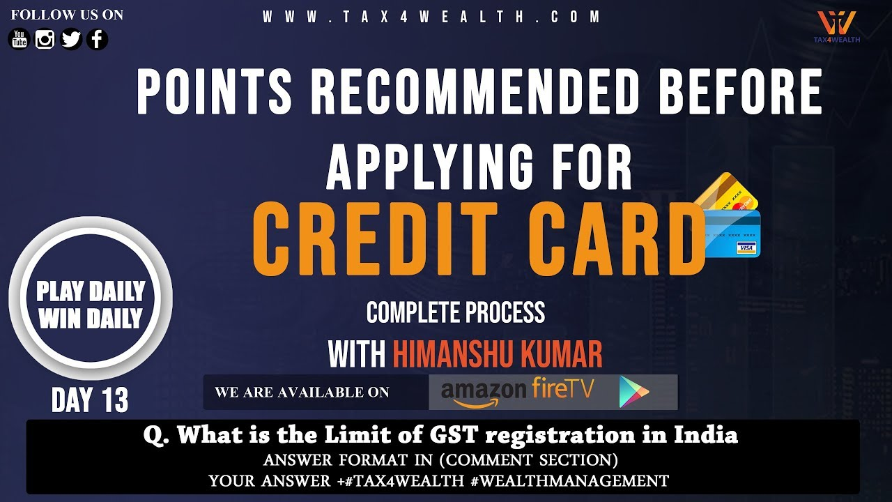 CREDIT CARD :POINTS RECOMMENDED BEFORE APPLYING FOR CREDIT CARD