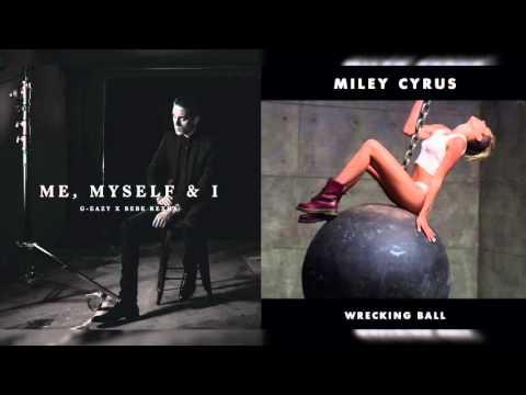 """Me, Myself, and The Wrecking Ball"" - Mashup of Miley Cyrus/G-Easy/Bebe Rexha"