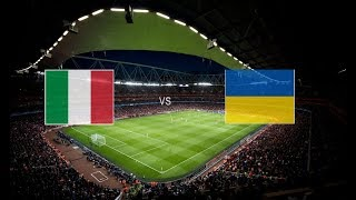 ITALY vs UKRAINE LIVE WATCHALONG
