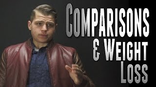 Comparisons & Weight Loss