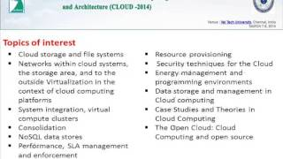 Third International Conference on Cloud Computing : Services and Architecture (CLOUD-2014)