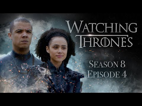 """Game Of Thrones Season 8 Episode 4 """"The Last Of The Starks""""   WATCHING THRONES"""