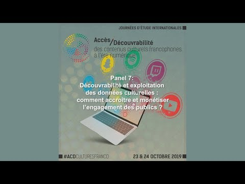 Panel 7: Découvrabilité et exploitation des données culturelles