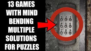 13 Games With MIND-BENDING Multiple Solutions For Puzzles